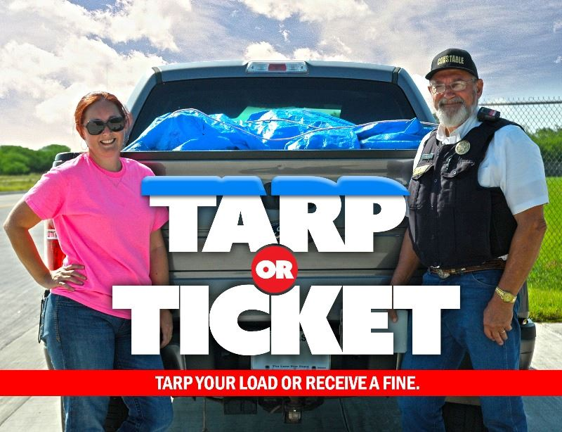 Tarp or Ticket, Tarp your load or receive a fine